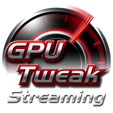 GPU Tweak mit Streaming-Funktion