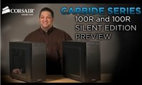 PM Preview: Corsair Carbide Series 100R and 100R Silent Edition PC Cases