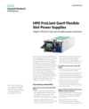 HPE ProLiant Gen9 Flexible Slot Power Supplies with highly efficient and serviceable power solutions family data sheet