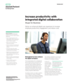 Increase productivity with integrated digital collaboration: Skype for Business solution brief