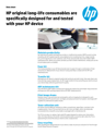 HP original long-life consumables are specifically designed for and tested with your HP device