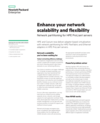 Enhance your network scalability and flexibility solution brief
