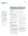 Supercharge your SQL Server 2016 database infrastructure: HPE All-Flash Virtual SAN Solution for SQL Server solution brief