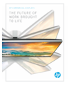 HP Commercial Displays: The future of work brought to life