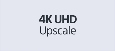 See more detail with 4K upscale